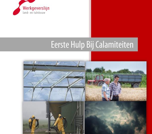 Draaiboek beschikbaar voor Eerste Hulp Bij Calamiteiten in land- en tuinbouw